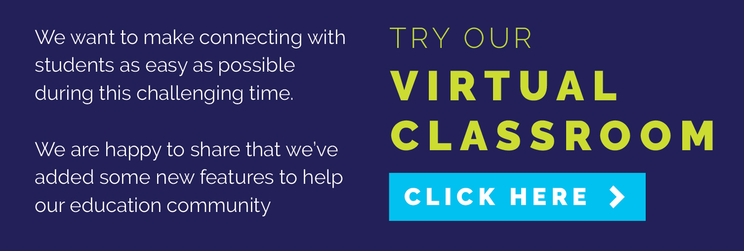 Try our Virtual Classroom